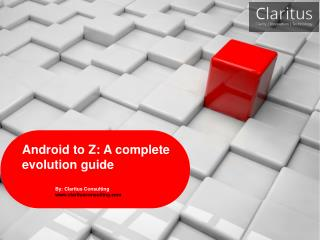 Android to Z: a complete evolution guide