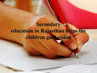 Secondary education in rajasthan helps the children gain vision