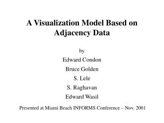 A Visualization Model Based on Adjacency Data