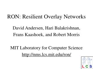 RON: Resilient Overlay Networks