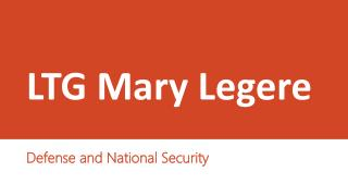 LTG Mary Legere - Defense and National Security