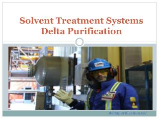Solvent Treatment Systems