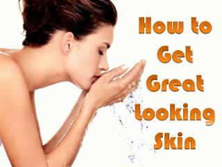 Thedermreview.com - How to Get Great Looking Skin