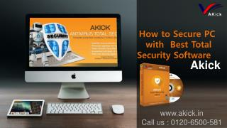 How to Secure PC with  Best Total Security Software - Akick