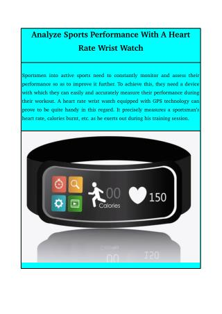 Analyze Sports Performance With A Heart Rate Wrist Watch