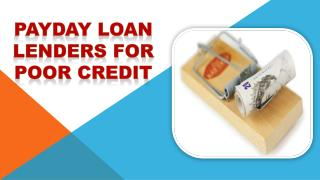 Payday Loan Lenders for Poor Credit