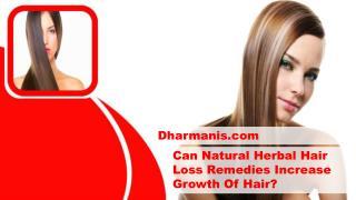 Can Natural Herbal Hair Loss Remedies Increase Growth Of Hair?