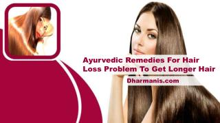 Ayurvedic Remedies For Hair Loss Problem To Get Longer Hair