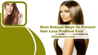 Best Natural Ways To Prevent Hair Loss Problem Fast