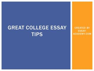 Great College Essay Tips