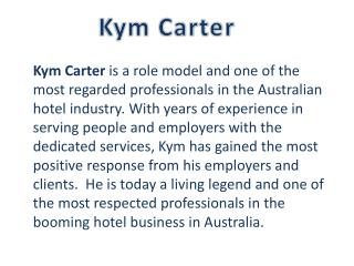 Kym Carter General Manager Watermark Hotel Group