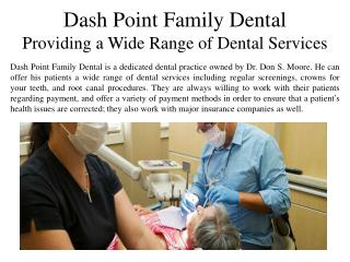 Dash Point Family Dental Providing a Wide Range of Dental Services