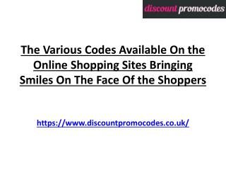 The Various Codes Available On The Online Shopping Sites Bringing Smiles On The Face Of the Shoppers