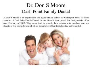 Dr. Don S Moore Dash Point Family Dental