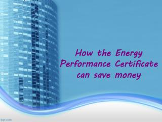 How the Energy Performance Certificate can save money