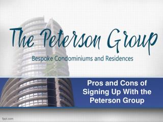 Pros and Cons of Signing Up With the Peterson Group