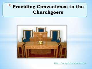 Providing Convenience to the Churchgoers