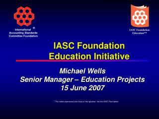 IASC Foundation Education Initiative