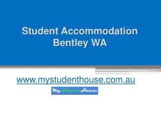 Student Accommodation Bentley WA