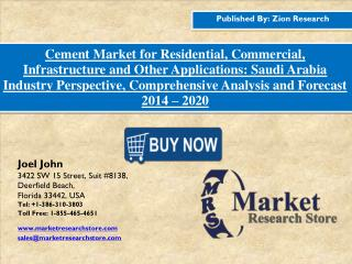 Saudi Arabia Cement Market Dynamics, Forecast, Analysis and Supply Demand 2015-2020