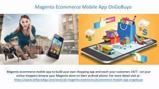 Magento Ecommerce Mobile App OnGoBuyo