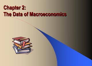 Chapter 2: The Data of Macroeconomics