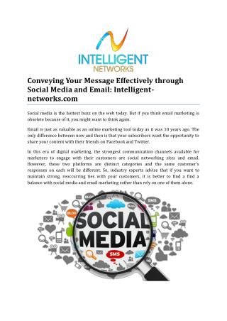Conveying Your Message Effectively through Social Media and Email: Intelligent-networks.com