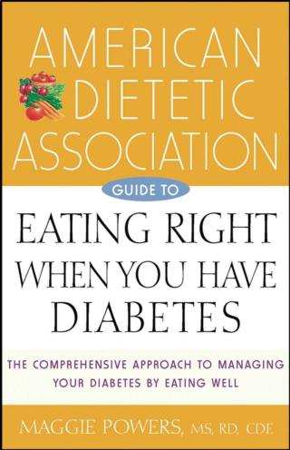 Diabetes Ebook: American dietetic association guide to eating right when you have diabetes