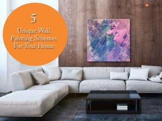 5 Unique Wall Painting Schemes For Your Home