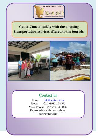 Get to Cancun safely with the amazing transportation services offered to the tourists