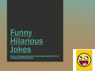 Funny Hilarious Jokes