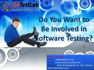 Do You Want to Be Involved in Software Testing?
