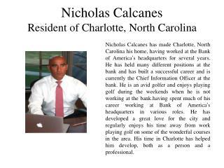 Nicholas Calcanes Resident of Charlotte, North Carolina