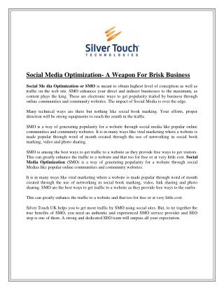 Social Media Optimization- A Weapon For Brisk Business