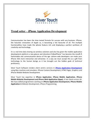 Trend setter – iphone application development