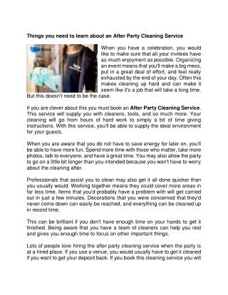 Things you need to learn about an After Party Cleaning Service