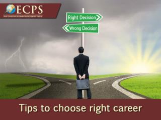 Tips to Choose Right Career