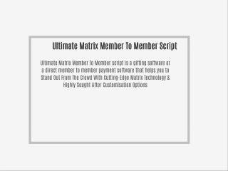 Ultimate Matrix Member To Member script