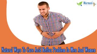 Natural Ways To Cure Acid Reflux Problem In Men And Women