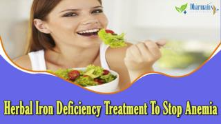 Herbal Iron Deficiency Treatment To Stop Anemia Effectively And Safely