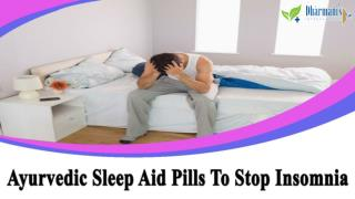 Ayurvedic Sleep Aid Pills To Stop Insomnia And Sleeplessness Problem