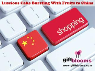 Luscious Cake Bursting with Fruits to China