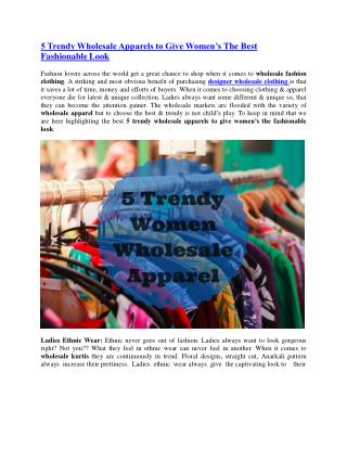 5 Trendy Wholesale Apparels to Give Women�s The Best Fashionable Look