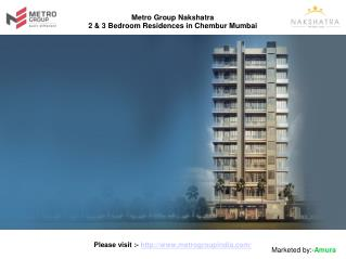 Metro Group India Nakshatra Chembur Mumbai