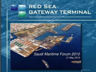 Saudi Maritime Forum 2010   31 May 2010