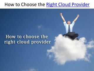How to choose the right cloud provider