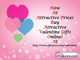Now At Attractive Prices Buy Attractive Valentine Gifts Online!