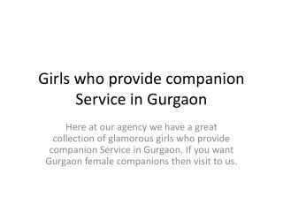 Companions in Gurgaon
