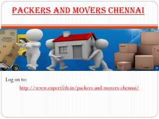 Packers and Movers Chennai  @ http://www.expert5th.in/packers-and-movers-chennai/