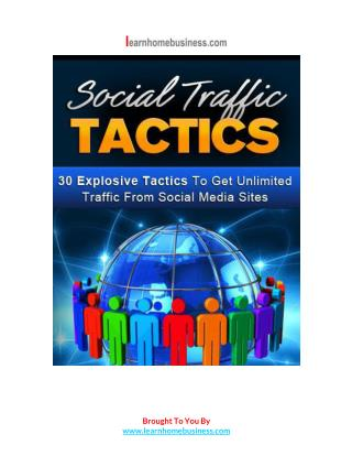 30 Explosive Tactics To Get Unlimited Traffic From Social Media Sites